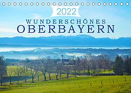 Kalender (Kal) Wunderschönes Oberbayern (Tischkalender 2022 DIN A5 quer) von Alexandra Kurz