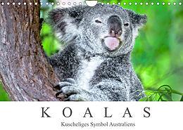 Kalender (Kal) Koalas - Kuscheliges Symbol Australiens (Wandkalender 2022 DIN A4 quer) von Dieter Meyer