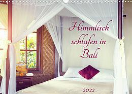 Kalender (Kal) Himmlisch schlafen in Bali (Wandkalender 2022 DIN A3 quer) von Kerstin Waurick