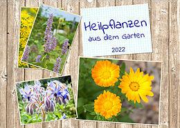 Kalender Heilpflanzen aus dem Garten (Wandkalender 2022 DIN A2 quer) von Kerstin Waurick