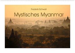 Kalender (Kal) Mystisches Myanmar (Wandkalender 2022 DIN A2 quer) von Frederik Schwall