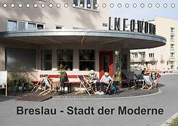 Kalender (Kal) Breslau - Stadt der Moderne (Tischkalender 2022 DIN A5 quer) von Björn Hoffmann