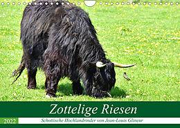 Kalender (Kal) Zottelige Riesen - Schottische Hochlandrinder (Wandkalender 2022 DIN A4 quer) von Jean-Louis Glineur