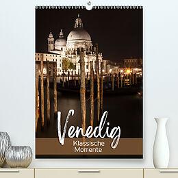 Kalender VENEDIG Klassische Momente (Premium, hochwertiger DIN A2 Wandkalender 2022, Kunstdruck in Hochglanz) von Melanie Viola