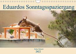 Kalender Eduardos Sonntagsspaziergang (Wandkalender 2022 DIN A4 quer) von Heike Hultsch