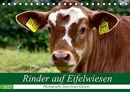 Kalender Rinder auf Eifelwiesen (Tischkalender 2022 DIN A5 quer) von Jean-Louis Glineur