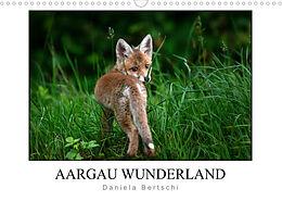 Kalender (Kal) Aargau Wunderland (Wandkalender 2022 DIN A3 quer) von Daniela Bertschi