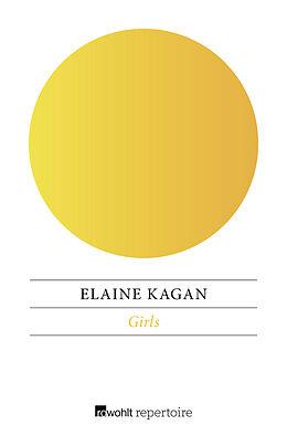 Kartonierter Einband Girls von Elaine Kagan
