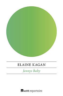 Kartonierter Einband Jennys Baby von Elaine Kagan