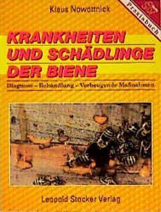 Nowottnick Krankheiten und Schädlinge der Biene Bienenzucht//Imker-Ratgeber//Buch
