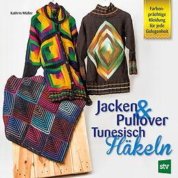 Jacken Pullover Tunesisch Häkeln Kathrin Müller Buch Kaufen