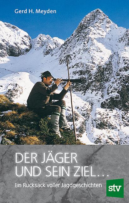 Der Jäger und sein Ziel [Version allemande]