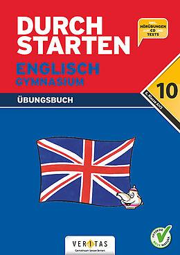 Kartonierter Einband Durchstarten Englisch 10. Gymnasium (inkl. Audio-CD und Tests) von Sonja Häusler, Katrin Pürer