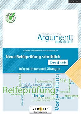 Loseblatt Neue Reifeprüfung schriftlich. Deutsch von Eva Rainer, Gerald Rainer, Christian Schacherreiter