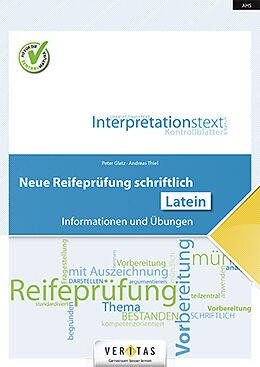 Geheftet Neue Reifeprüfung schriftlich. Latein von Peter Glatz, Andreas Thiel