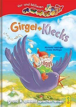 Girgel und Klecks - g und k spielend sprechen lernen