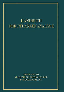 Kartonierter Einband Allgemeine Methoden der Pflanzenanalyse von R. Brieger, Fritz Feigl, P. Hirsch