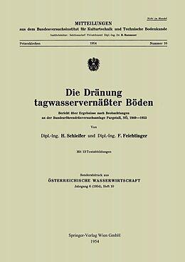 E-Book (pdf) Die Dränung tagwasservernäßter Böden von Helmut Schleifer, Friedrich Feichtinger