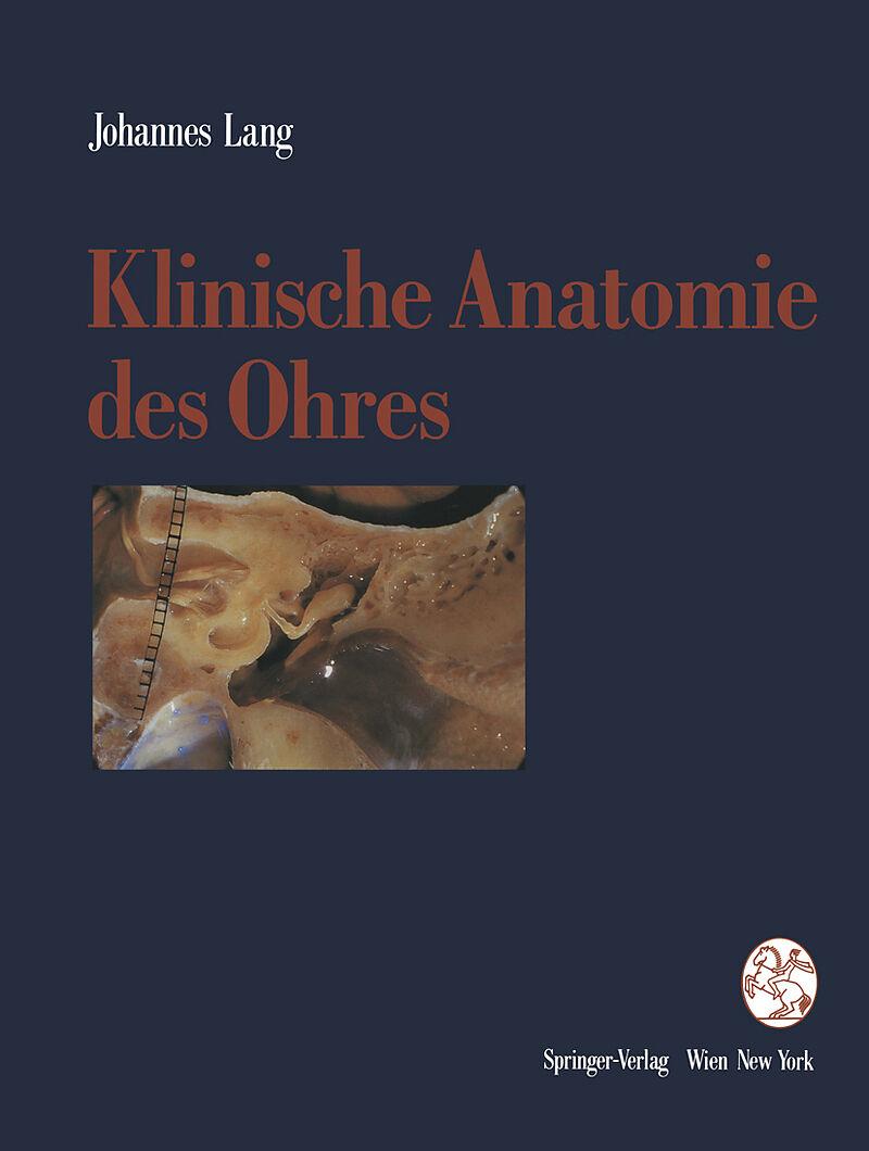 Klinische Anatomie des Ohres - Johannes Lang - Buch kaufen | exlibris.ch
