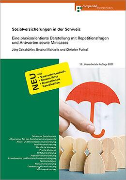 Kartonierter Einband Sozialversicherungen in der Schweiz von Jörg Geissbühler, Bettina Michaelis, Clarisse Pifko