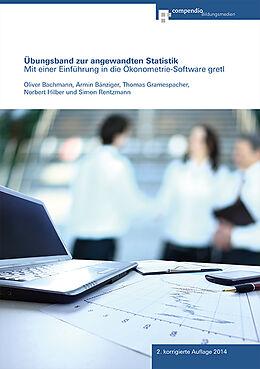 Paperback Übungsband zur angewandten Statistik von Oliver Bachmann, Armin Bänziger, Thomas Gramespacher