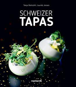 Fester Einband Schweizer Tapas von Tanja Rüdisühli