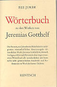 Wörterbuch zu den Werken von Jeremias Gotthelf [Versione tedesca]