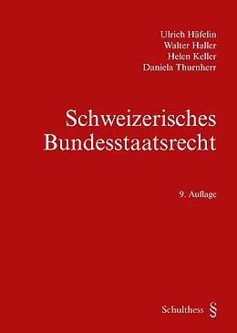 Schweizerisches Bundesstaatsrecht [Version allemande]