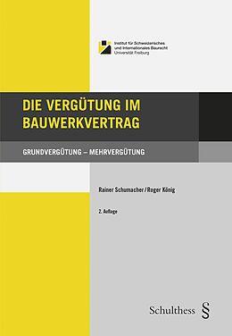 Paperback Die Vergütung im Bauwerkvertrag von Rainer Schumacher, Roger König
