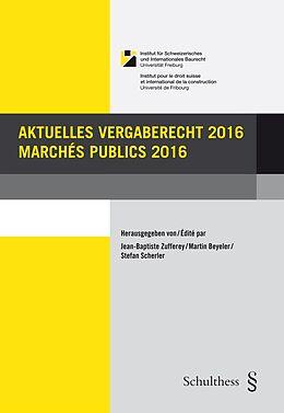 Paperback Aktuelles Vergaberecht 2016 / Marchés publics 2016 von