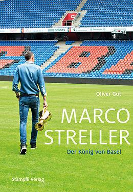 Marco Streller [Versione tedesca]