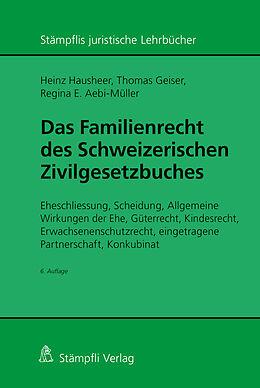 Fester Einband Das Familienrecht des Schweizerischen Zivilgesetzbuches von Heinz Hausheer, Thomas Geiser, Regina E. Aebi-Müller