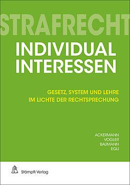 Paperback Strafrecht Individualinteressen von Jürg-Beat Ackermann, Patrick Vogler, Laura Baumann
