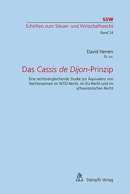 Kartonierter Einband Das Cassis de Dijon-Prinzip von David Herren