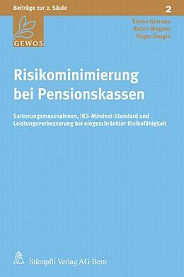 Risikominimierung bei Pensionskassen [Version allemande]