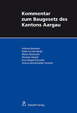 Kommentar zum Baugesetz des Kantons Aargau
