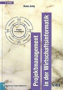 Projektmanagement in der Wirtschaftsinformatik [Versione tedesca]