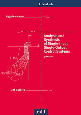 Kartonierter Einband Analysis and Synthesis of Single-Input Single-Output Control Systems von Lino Guzzella