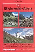 Kartonierter Einband Rheinwald - Avers von Kurt Wanner