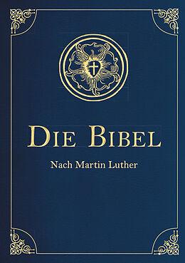 Leder-Einband Die Bibel - Altes und Neues Testament (Cabra-Leder-Ausgabe) von Martin Luther