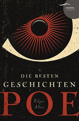 Kartonierter Einband Edgar Allan Poe - Die besten Geschichten von Edgar Allan Poe