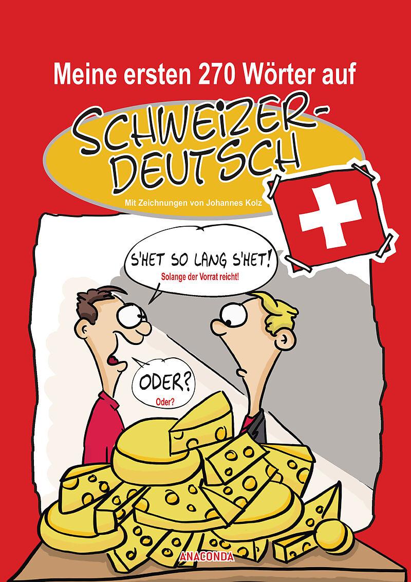Meine ersten 270 Wörter auf Schweizerdeutsch - Johannes
