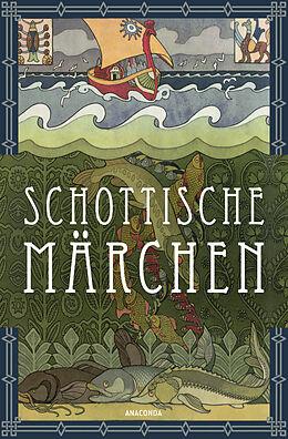Schottische Märchen [Version allemande]