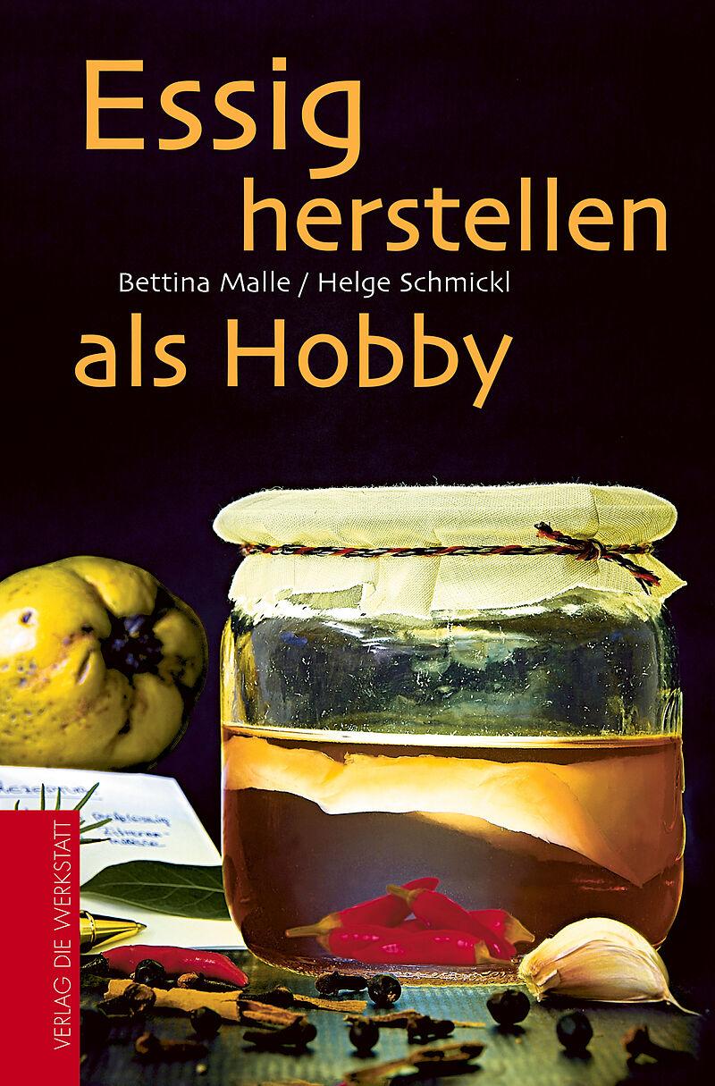 Essig herstellen als Hobby [Version allemande]