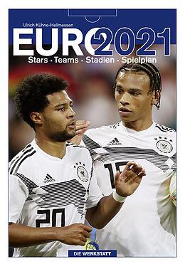 Fester Einband EURO 2021 von Ulrich Kühne-Hellmessen