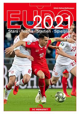 Fester Einband EURO 2021 von Ulrich Kühne-Hellmessen, Max Kern