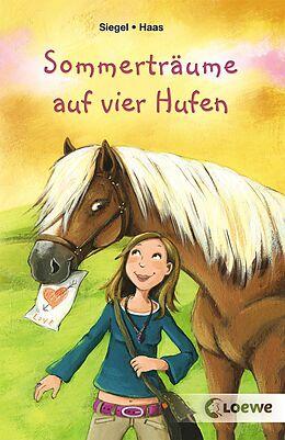 E-Book (epub) Sommerträume auf vier Hufen von Kathrin Siegel, Meike Haas