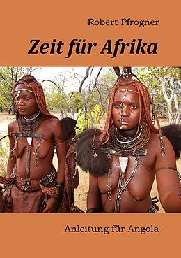 E-Book (epub) Zeit für Afrika von Robert Pfrogner