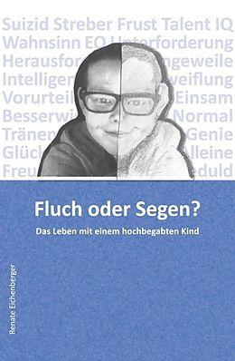 E-Book (epub) Fluch oder Segen? von Renate Eichenberger