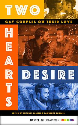 E-Book (epub) Two Hearts Desire von Guillermo Castro, Edmund White, Michael Carroll